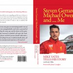 "Mike Yates - ""Steven Gerrard, Michael Owen and... Me"""